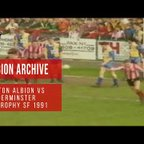 ARCHIVE | FA Trophy Semi Final: Witton Albion vs Kidderminster Harriers 1990-91