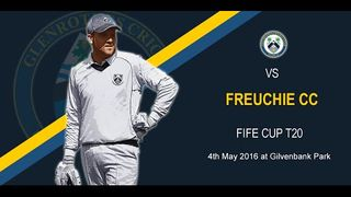Glenrothes CC v Freuchie CC - Fife Cup T20 (4th May 2016)