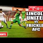Lincoln United vs Frickley AFC - The Pitching In Northern Premier League | Highlights