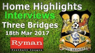Carshalton Athletic FC vs Three Bridges FC 18.03.2017 - HIGHLIGHTS