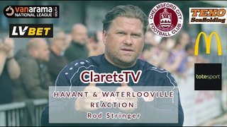 REACTION: Rod Stringer - Post Havant & Waterlooville (A) - 17/08/2019