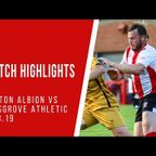 MATCH HIGHLIGHTS   Witton Albion 1-2 Kidsgrove Athletic 13/08/19