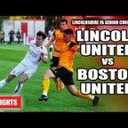 Lincoln United vs Boston United - Lincolnshire FA Senior County Cup | Highlights