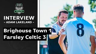 Brighouse Town 1-3 Farsley (friendly)   Adam Lakeland on second pre-season win