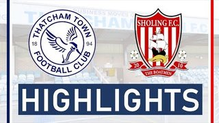 Thatcham Town FC vs Sholing FC | Highlights