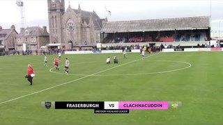 Fraserburgh vs Clachnacuddin   Highlights   Breedon Highland League   10 August 2019