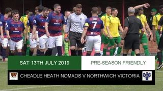 [NVTV] {PRESEASON] Cheadle Heath Nomads V Northwich Victoria [HIGHLIGHTS]
