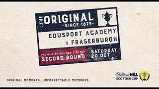Edusport Academy 1-2 Fraserburgh | William Hill Scottish Cup 2018-19 – Second Round