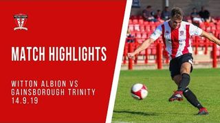 MATCH HIGHLIGHTS | Witton Albion 1-0 Gainsborough Trinity (14/09/19)