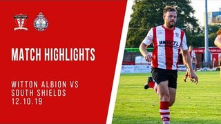MATCH HIGHLIGHTS | Witton Albion 3-1 South Shields (12.10.19)