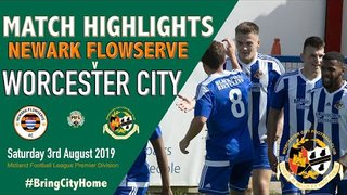 Newark Flowserve 4 Worcester City 3 - 3rd August 2019