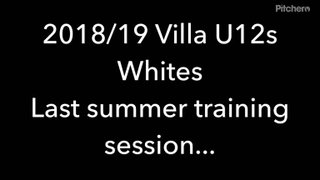 2018/19 U12's Whites last summer training session
