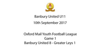 20170908 - Banbury United 8 Greater Leys 1