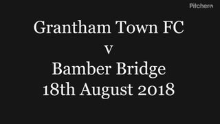 18-8-2018 - Grantham Town v Bamber Bridge - Goals