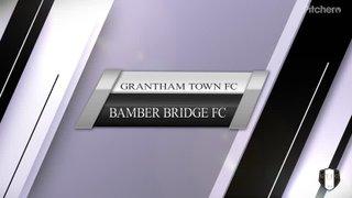 Grantham Town FC vs Bamber Bridge FC 21/09/19