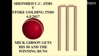 Shepshed C.C. 4ths v Stoke Golding 2nds 6.5.2017 Video Clip