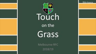 Touch on the Grass - Summer 2018